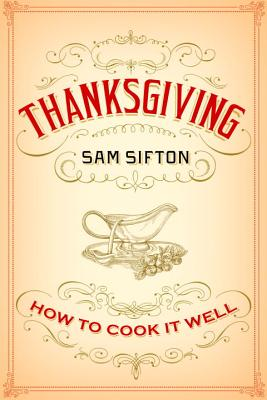 Thanksgiving By Sifton, Sam