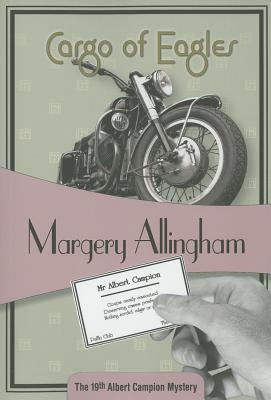 A Cargo of Eagles By Allingham, Margery