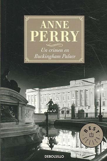 Un crimen en Buckingham Palace/ Buckingham Palace Gardens By Perry, Anne/ Echevarria, Aurora (TRN)